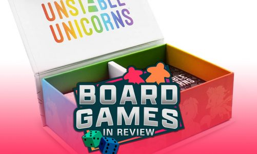 Board Game Review – Unstable Unicorns